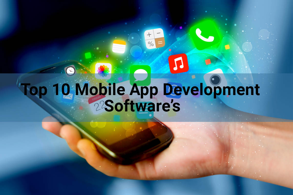 Top 10 Mobile App Development Software's in 2021