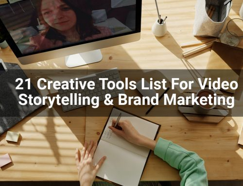 21 Creative Tools List For Video Storytelling & Brand Marketing