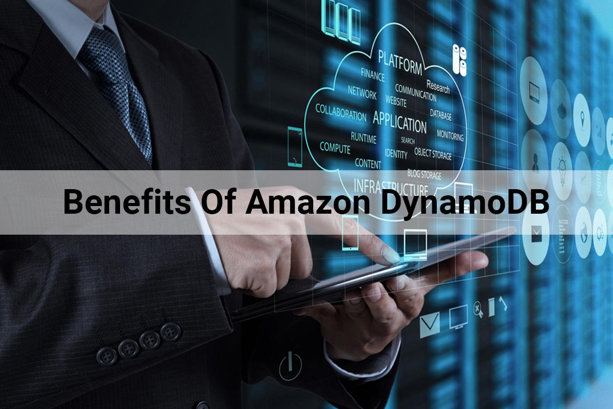 Benefits Of Amazon DynamoDB