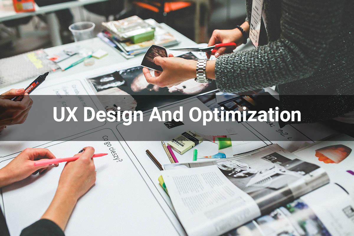 UX Design And Optimization
