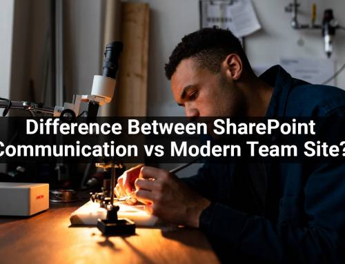 What's The Difference between SharePoint Communication Site vs Modern Team Site?