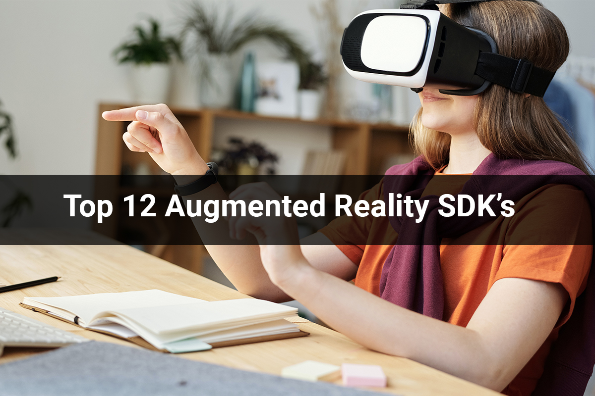 Augmented Reality | Top 12 Augmented Reality SDK's