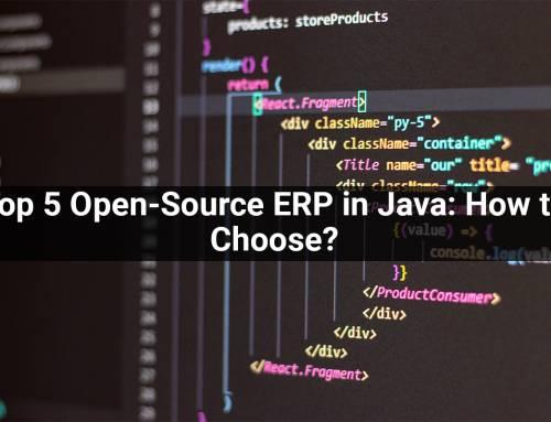 Top 5 Open-Source ERP in Java: How to Choose?